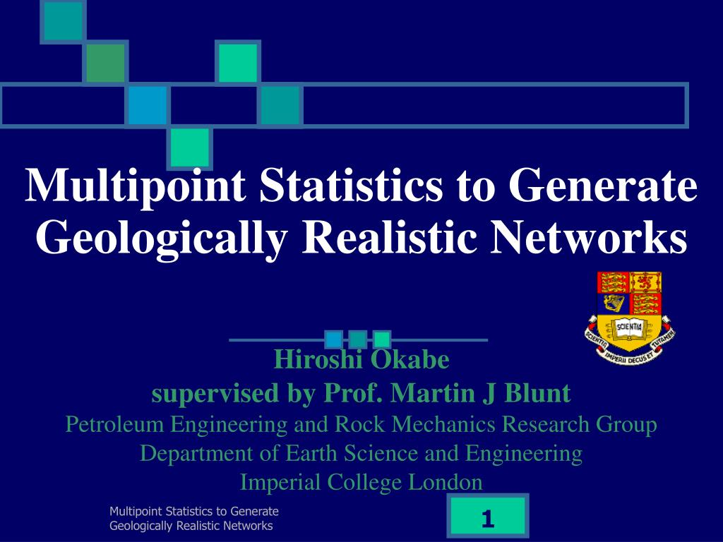 multipoint statistics to generate geologically realistic networks l.