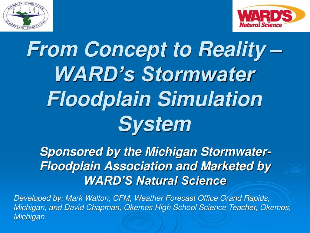 from concept to reality ward s stormwater floodplain simulation system l.