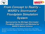 from concept to reality ward s stormwater floodplain simulation system