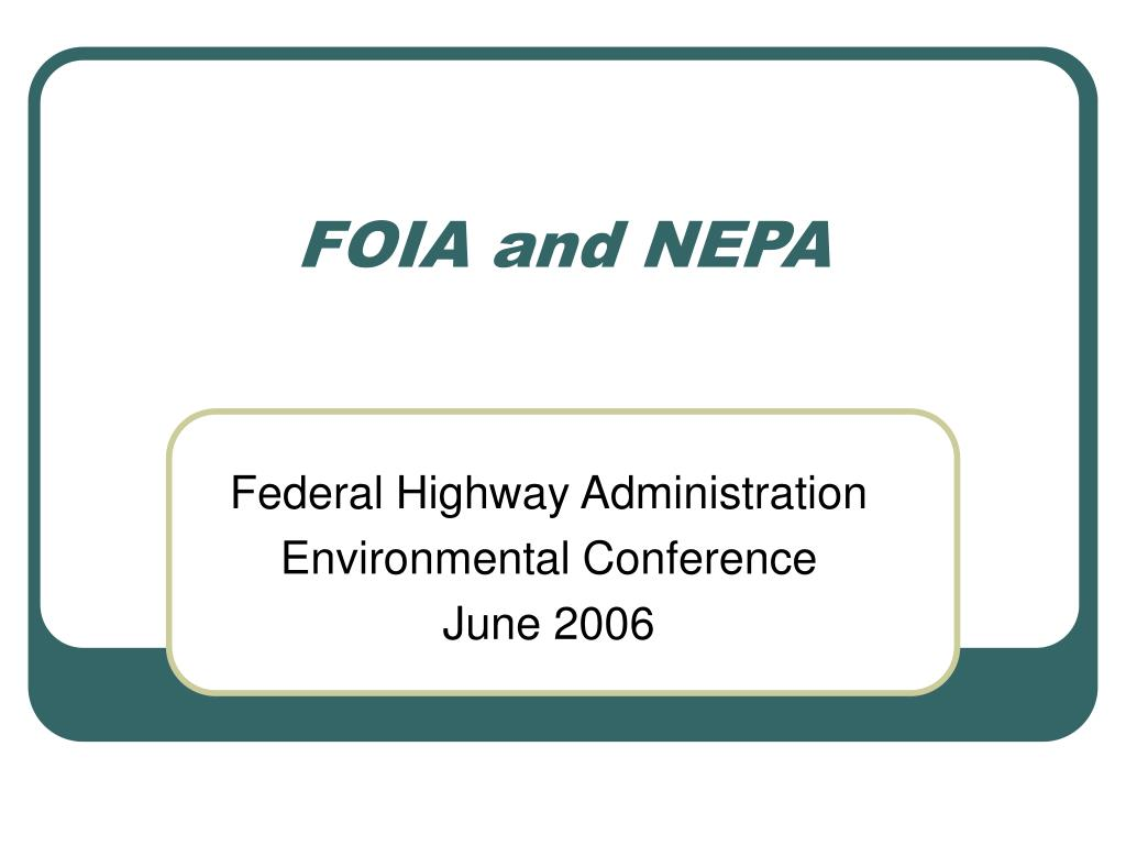 foia and nepa l.