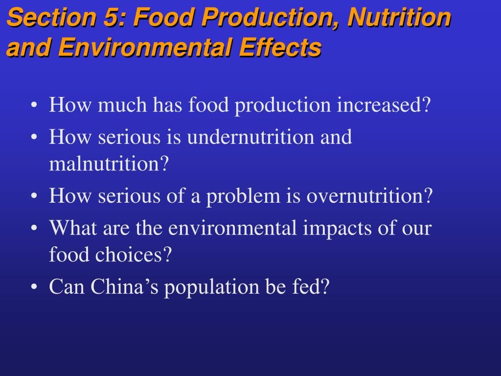 section 5 food production nutrition and environmental effects l.