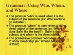 grammar using who whom and whose