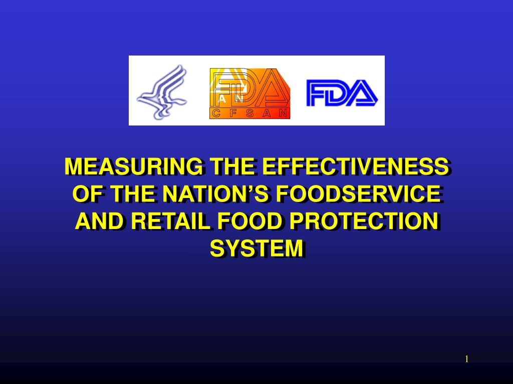 measuring the effectiveness of the nation s foodservice and retail food protection system l.