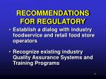 recommendations for regulatory46