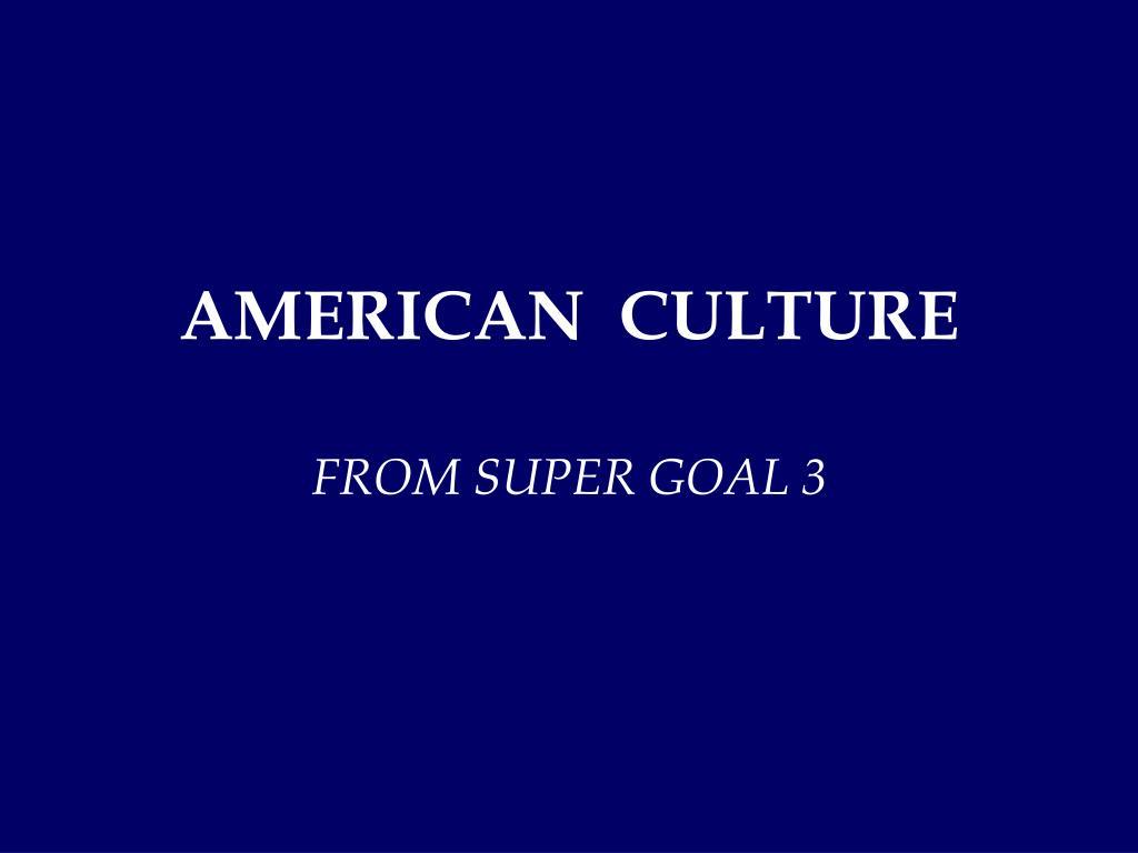 american culture l.