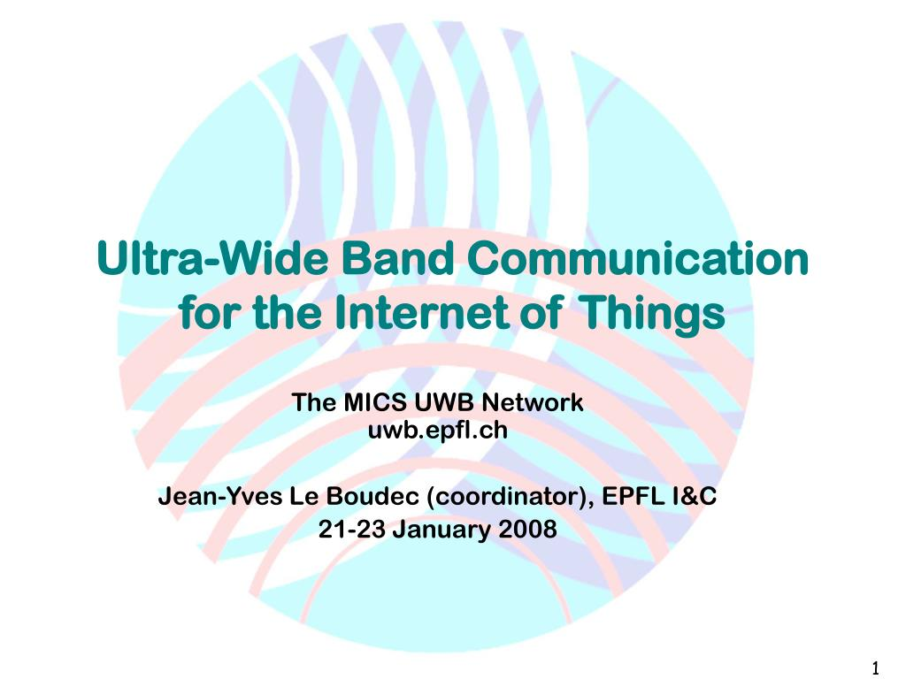 ultra wide band communication for the internet of things l.