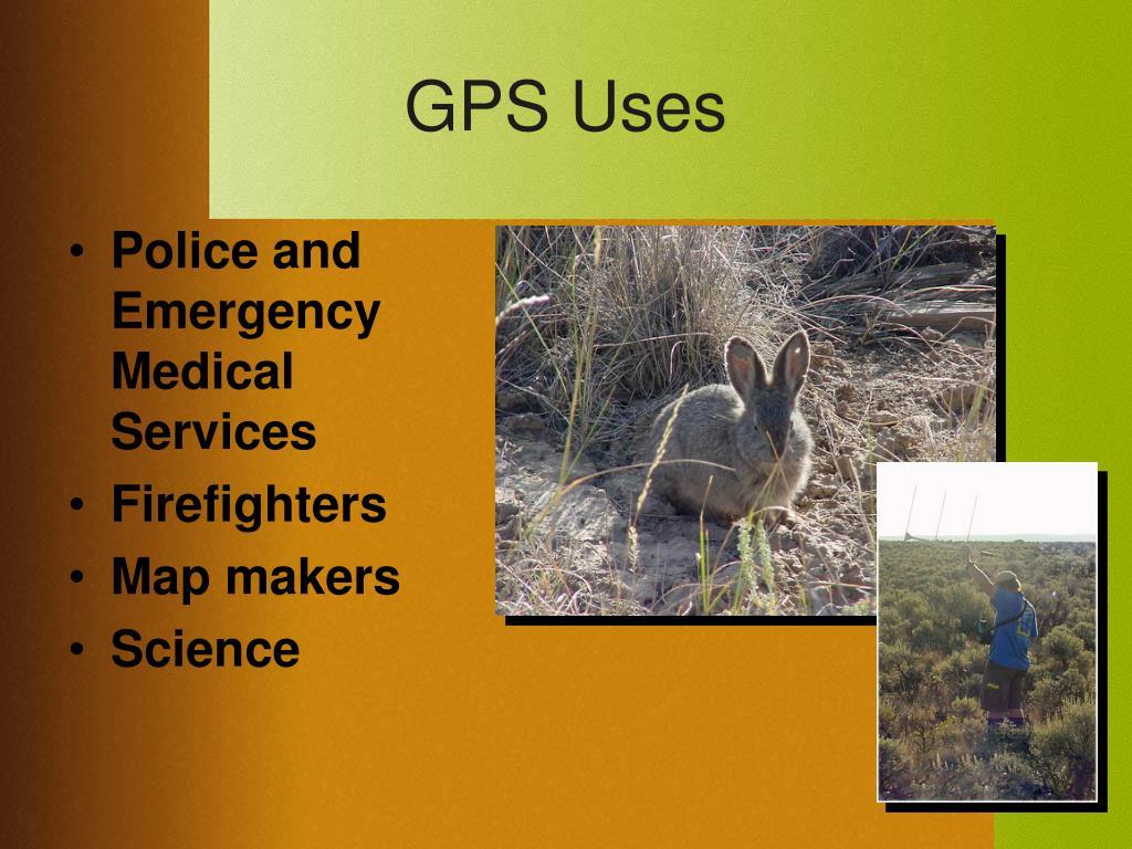 GPS Uses