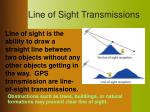 line of sight transmissions