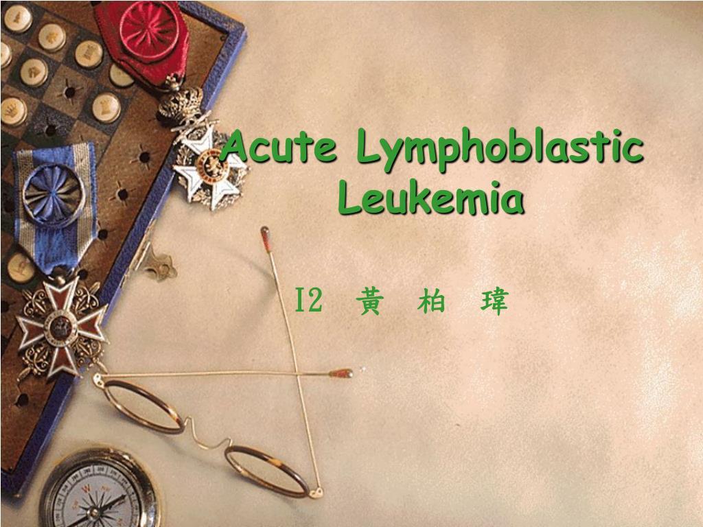 acute lymphoblastic leukemia l.