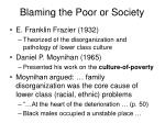 blaming the poor or society