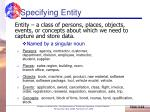 specifying entity
