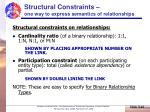 structural constraints one way to express semantics of relationships