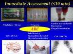 immediate assessment 10 min