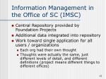 information management in the office of sc imsc