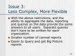 issue 3 less complex more flexible