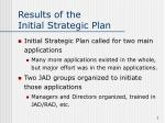results of the initial strategic plan