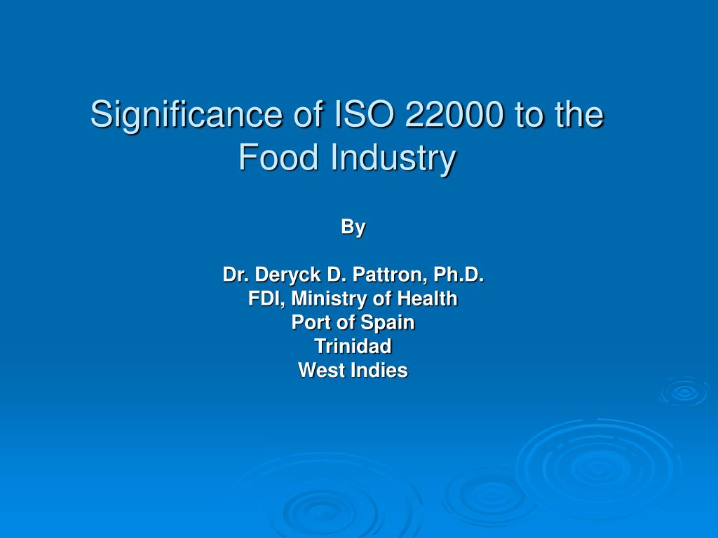 significance of iso 22000 to the food industry l.