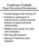 freshman football player recruitment development