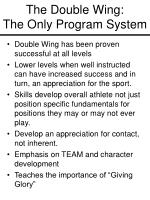 the double wing the only program system