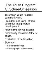 the youth program structure off season