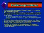 incidence prevalence