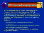 rv contrast angiography
