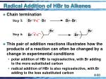 radical addition of hbr to alkenes50