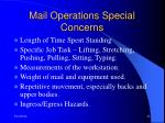 mail operations special concerns