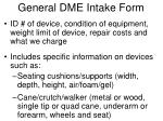 general dme intake form