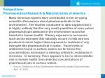 perspectives pharmaceutical research manufacturers of america