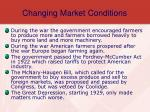 changing market conditions