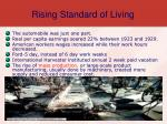 rising standard of living