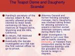 the teapot dome and daugherty scandal