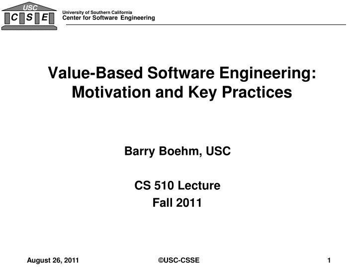 value based software engineering motivation and key practices n.
