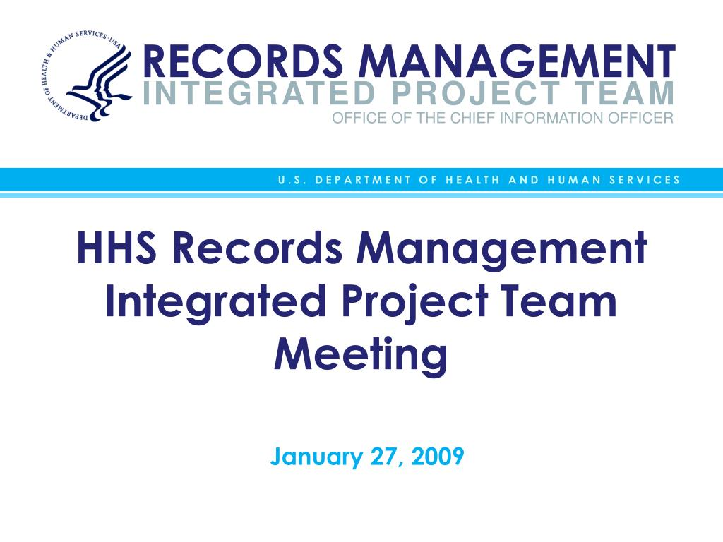 hhs records management integrated project team meeting l.