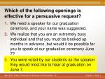 which of the following openings is effective for a persuasive request