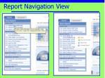 report navigation view12