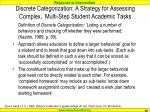 discrete categorization a strategy for assessing complex multi step student academic tasks