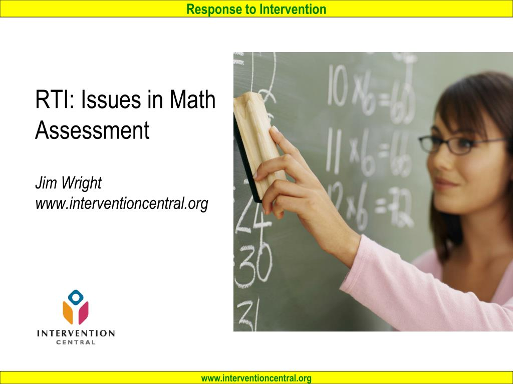 rti issues in math assessment jim wright www interventioncentral org l.