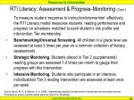 rti literacy assessment progress monitoring cont