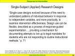 single subject applied research designs
