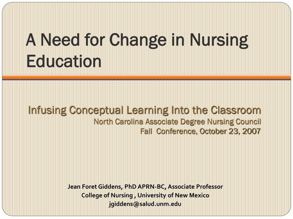 a need for change in nursing education l.