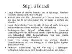 stig 1 slandi