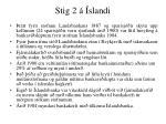 stig 2 slandi