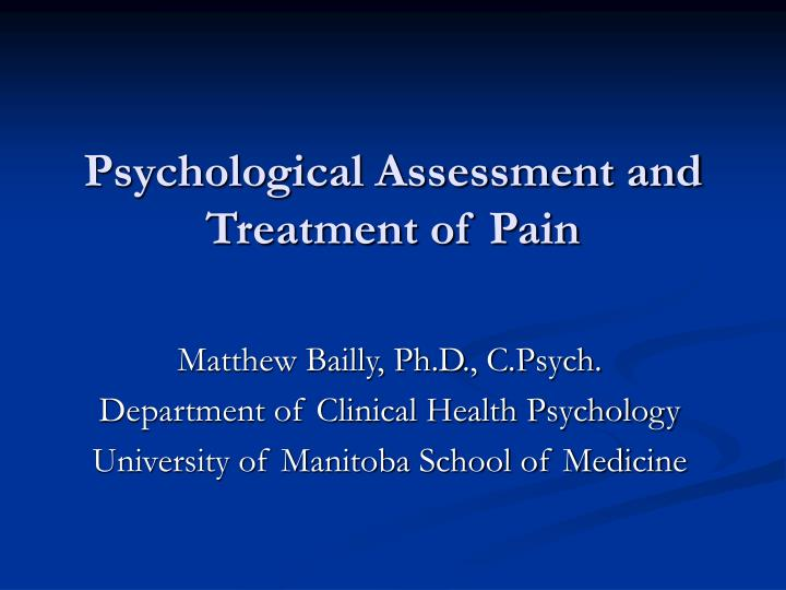 psychological assessment and treatment of pain n.
