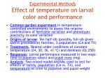 experimental methods effect of temperature on larval color and performance