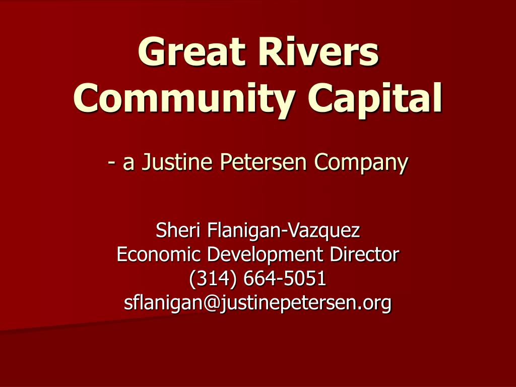 great rivers community capital a justine petersen company l.