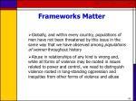 frameworks matter43