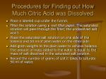 procedures for finding out how much citric acid was dissolved