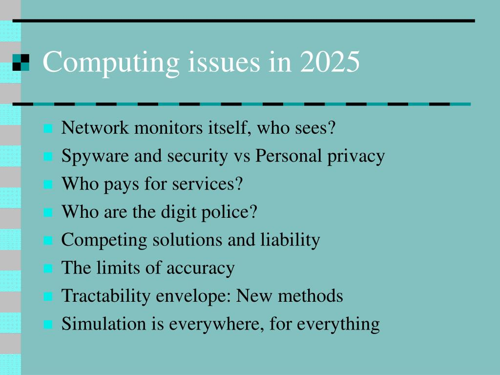 Computing issues in 2025